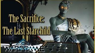 THE SACRIFICE - Part 2 THE LAST STARCHILD Warframe Quest Walkthrough