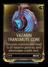 VazarinTransmuteCore