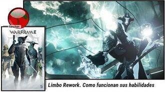 Warframe rework Limbo. Como funcionana sus habilidades (U20.0.5)