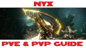 Nyx PVE & PVP guide