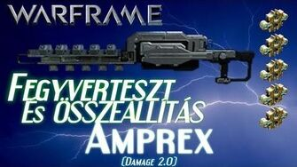 Warframe Beta - Amprex 5 Forma (HD)(HUN)