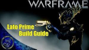 Warframe The LATO PRIME Build Guide