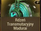 Rdzeń Transmutacyjny Madurai