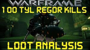 Warframe - Loot From 100 Tyl Regor Kills