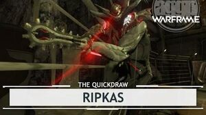 Warframe Ripkas, Tearing Up the Turkey thequickdraw