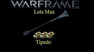 Lets Max (Warframe) E20 - Tipedo