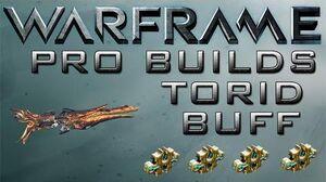 Warframe Torid Pro Builds 4 Forma Update 14.6