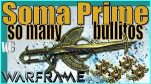 SOMA PRIME - Critical Damage Build 4 forma - Warframe