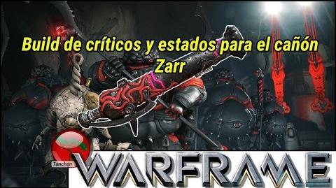 Warframe. Build de destrucción masiva para el cañón Zarr