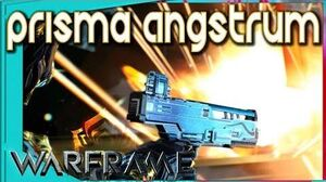Warframe - PRISMA ANGSTRUM - Certain Death! 4 forma