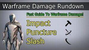 Impact, Puncture, Slash Warframe Damage Rundown (2020)