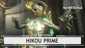 Warframe Hikou Prime, Hitting It Hard & Fast thequickdraw