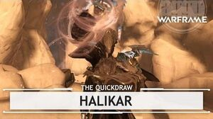 Warframe Halikar, Get Bent thequickdraw