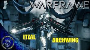 Warframe ITZAL Archwing First Look Thoughts & Impressions