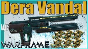 Warframe - DERA VANDAL BUILD 6xforma