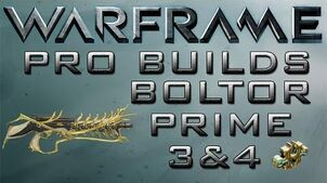 Warframe Boltor Prime Pro Builds 3&4 Forma Update 14.9