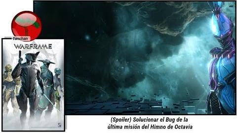 Warframe Octavia .Como solucionar el bug de la misión final (U20.0