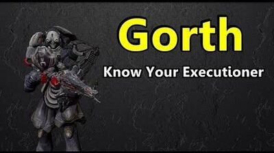 Gorth Know Your Executioner (Warframe)