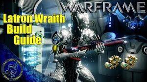 Warframe Latron Wraith 2x Forma Build Guide
