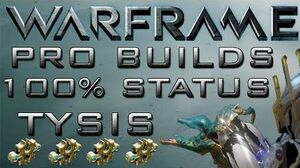 Warframe 100% Status Tysis Build update 12.4