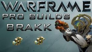 Warframe Brakk Pro Builds 2 Forma Update 12.3
