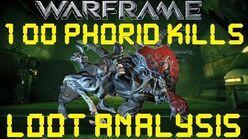 Warframe - Loot From 100 Phorid Kills