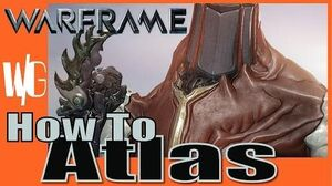 HOW TO ATLAS The Rock&Rolla BUILD - Warframe Update 17