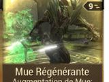 Mue Régénérante
