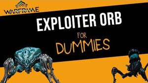 Warframe Everything you need to Kill the Exploiter Orb Solo!