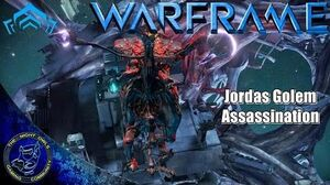Warframe Assassination Jordas Golem (Jordas Precept Quest)