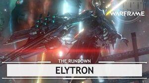 Warframe Elytron, The Strap-On With A Big Rocket therundown