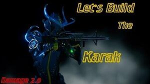 Warframe Let's Build the KARAK Rifle (Damage 2