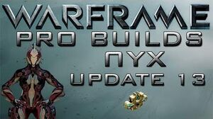 Warframe Nyx Pro builds 1 Forma Update 13.4