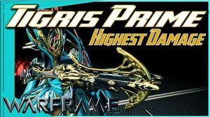 TIGRIS PRIME - HIGHEST DAMAGE IN THE GAME?! 3 forma - Warframe