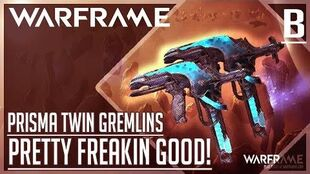 """IT'S STRONG"" Prisma Twin Gremlins Build WARFRAME"