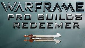 Warframe Redeemer Pro Builds Update 15