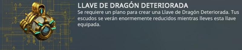 Llave dragón deteriorada - reducción de escudos