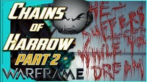 CHAINS OF HARROW QUEST - LORE & END STAGE PArt 2 - Warframe