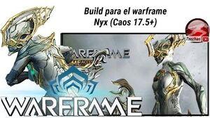 Warframe build para Nyx (actualización 17