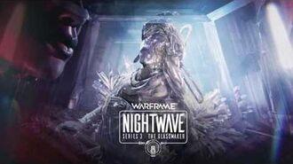 Warframe Nightwave シリーズ3 グラスメイカー 導入