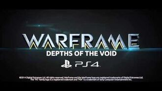 Warframe PS4 Depths Of The Void Teaser