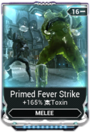 Primed Fever Strike