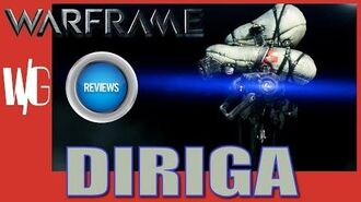 DIRIGA REVIEW - Warframe Sentinels Update 17.4
