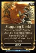 StaggeringShield