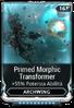 Primed Morphic Transformer