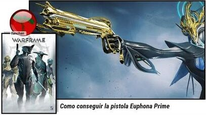 Warframe. Como conseguir la pistola Euphona Prime (U19.11