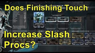 Warframe Finishing Touch Mod And Slash Procs