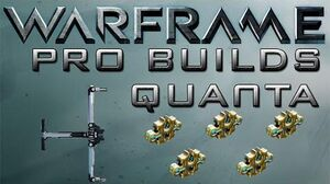 Warframe Quanta Pro Builds 5 Forma Update 14.1