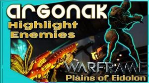 Warframe - ARGONAK BUILD - Highlight and Kill 3 forma