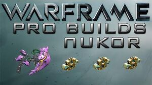 Warframe Nukor Pro Builds 3 Forma Update 14